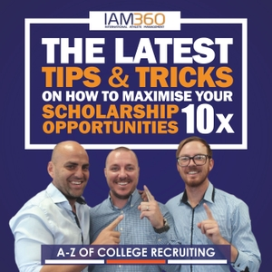 A-Z of College Recruiting & Sports Scholarships for International Students by IAM 360