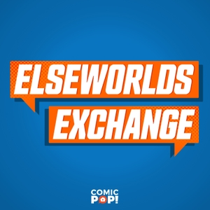 Elseworlds Exchange by ComicPOP