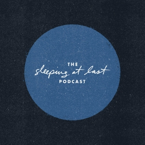 The Sleeping At Last Podcast Podcast