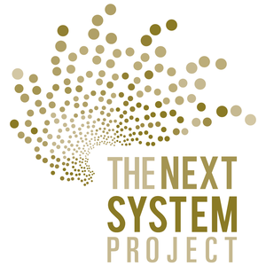 The Next System Podcast by The Next System Project