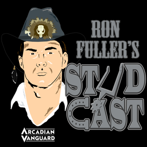 Ron Fuller's Studcast by Arcadian Vanguard