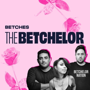 The Betchelor by Betches Media
