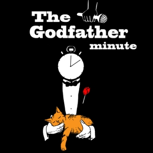 The Godfather Minute by Godfather Minute