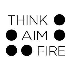 Think, Aim, Fire by Lee Williams