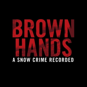 Brown Hands - A Snow Crime Recorded by Radio Hauraki