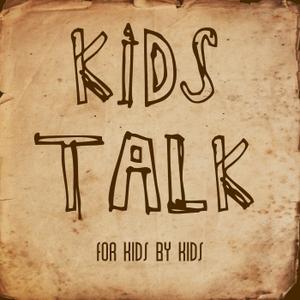 Kids Talk by Mr Josh Lee