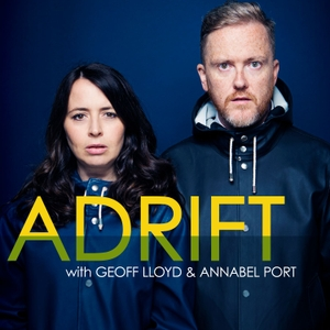 Adrift with Geoff Lloyd and Annabel Port by Geoff Lloyd/Annabel Port