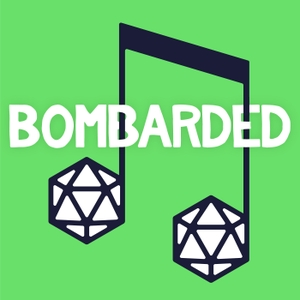 bomBARDed - A Musical Dungeons & Dragons Adventure by Lindby