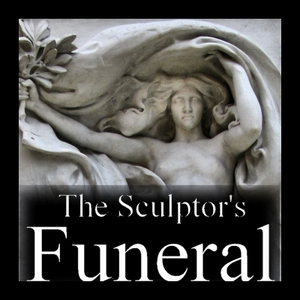 The Sculptor's Funeral by Jason Arkles