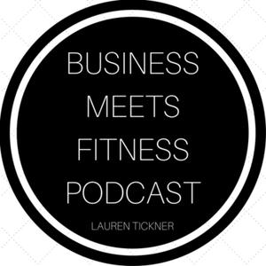 Business Meets Fitness by Lauren Tickner