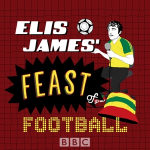 Elis James' Feast Of Football