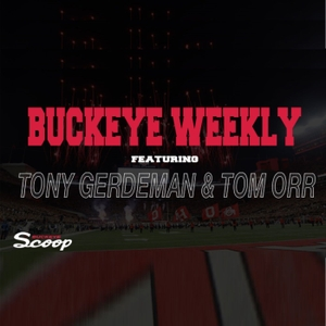 The Buckeye Weekly Podcast by Buckeye Scoop Radio Network