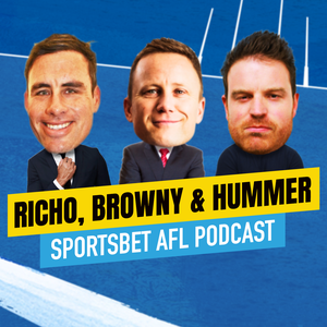 Sportsbet AFL Podcast - Richo, Browny and Hummer by Sportsbet
