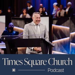 Times Square Church: Sermons by TSCNYC Media