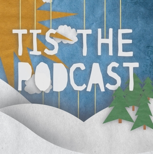 Tis the Podcast by Tis the Podcast