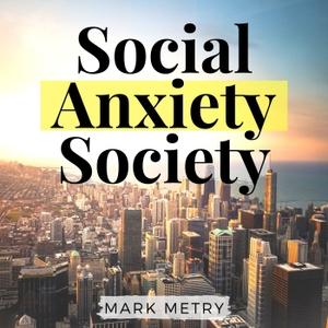 Social Anxiety Society by Mark Metry