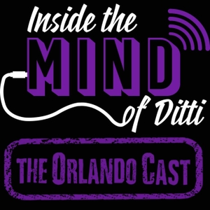 "ITMOD: The OrlandoCast by Mike ""Ditti"" Venditti"