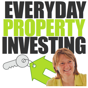 Everyday Property Investing: Property investment education and information by Kaz Young | Property Investing and Real estate investment education and advice