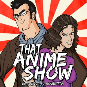 That Anime Show by Evil Tofu Productions