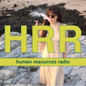 Human Resources Radio by Human Resources Radio