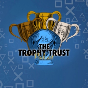 Trophy Trust Podcast by Trophy Trust Podcast