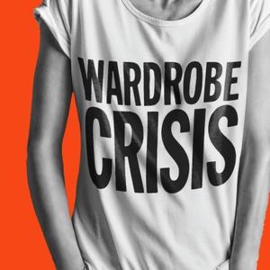 WARDROBE CRISIS with Clare Press by Clare Press