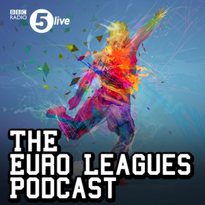 Euro Leagues Football Show by BBC Radio 5 live