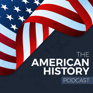The American History Podcast by Shawn Warswick