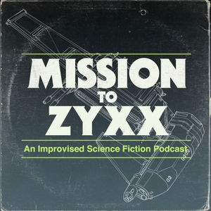 Mission To Zyxx by Mission To Zyxx