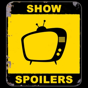 Show Spoilers by Show Spoilers