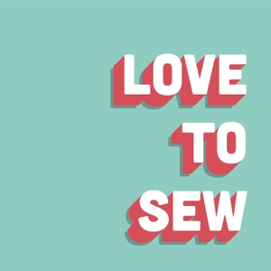 Love to Sew Podcast by Caroline Somos & Helen Wilkinson : Sewing Enthusiasts and Indie Sewing Entrepreneurs