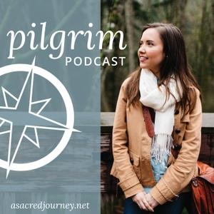 Pilgrim Podcast by Lacy Clark Ellman