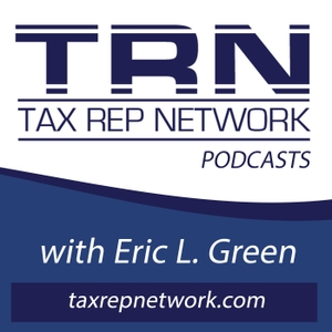 Tax Rep Network with Eric Green by Eric L. Green