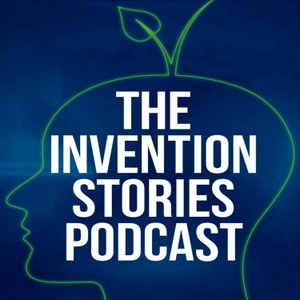The Invention Stories Podcast by The Invention Stories Podcast
