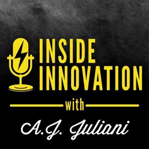 Inside Innovation by A.J. Juliani