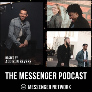 The Messenger Podcast by Messenger International
