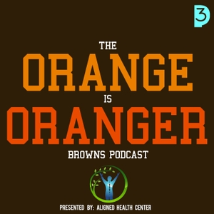 The Orange Is Oranger Cleveland Browns Podcast by Press Play Podcasts, Chase Smith, @JeremyInAkron