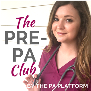 The Pre-PA Club by Savanna Perry from The PA Platform | Dermatology Physician Assistant | Pre-PA Coach