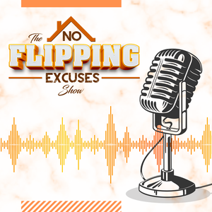 THE NO FLIPPING EXCUSES SHOW by Jason Lucchesi