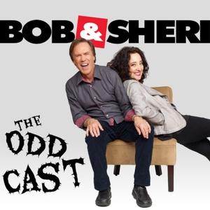 The Oddcast Podcast by Bob & Sheri