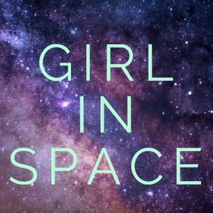 Girl In Space by Sarah Rhea Werner