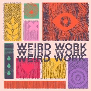 Weird Work by Matthew Brown, Sam Balter