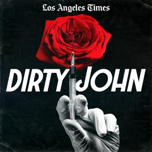 Dirty John by Los Angeles Times | Wondery