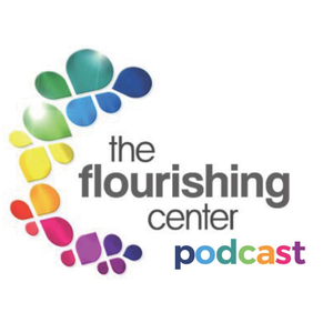 The Flourishing Center Podcast- Life Hacks, Science and How People Put Positive Psychology into Practice by Live Happy