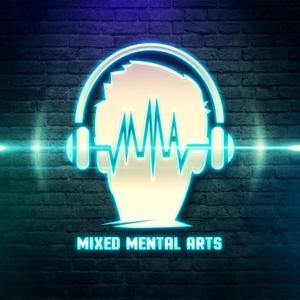 Mixed Mental Arts by Mixed Mental Arts