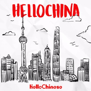 HelloChina - Learn Real Chinese @HelloChinese by HelloChina
