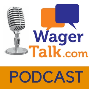 WagerTalk Sports Betting Podcast by WagerTalk