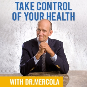 Take Control of Your Health with Dr. Mercola by Dr. Mercola