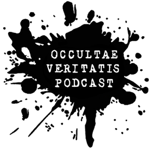 Occultae Veritatis Podcast - OVPOD by Ood, Sage, Leon and Richard!