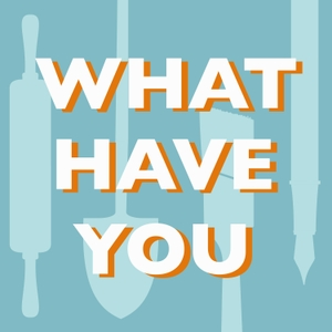 What Have You by Canon Press